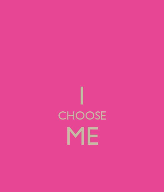 i-choose-me-