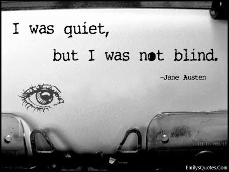 I was quiet